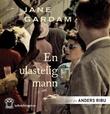 """""""En ulastelig mann"""" av Jane Gardam"""