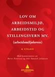 """""""Lov om arbeidsmiljø, arbeidstid og stillingsvern mv. (arbeidsmiljøloven) - med kommentarer"""" av Børre Pettersen"""