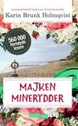"""""""Majken minerydder"""" av Karin Brunk Holmqvist"""