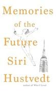 """""""Memories of the future"""" av Siri Hustvedt"""