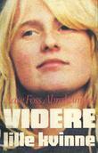 """""""Videre lille kvinne"""" av Aase Foss Abrahamsen"""
