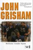 """""""Heltene vender hjem"""" av John Grisham"""