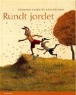 """""""Rundt jordet"""" av Oddmund Hagen"""