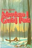 """""""Mordene i Gorkij Park"""" av Martin Cruz Smith"""