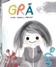 """""""Grå"""" av Nina Nordal Rønne"""