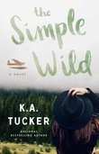 """The Simple Wild - Wild #1"" av K.A. Tucker"