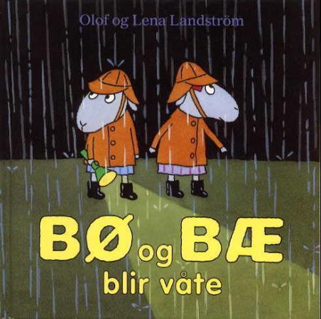 """""""Bø og Bæ blir våte"""" av Olof Landström"""