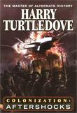 """Colonization - Aftershocks"" av Harry Turtledove"