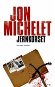 """""""Jernkorset - en roman mot nazisme og nynazisme"""" av Jon Michelet"""