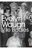 """Vile Bodies (Penguin Modern Classics)"" av Evelyn Waugh"