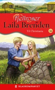 """""""Til Christiania"""" av Laila Brenden"""