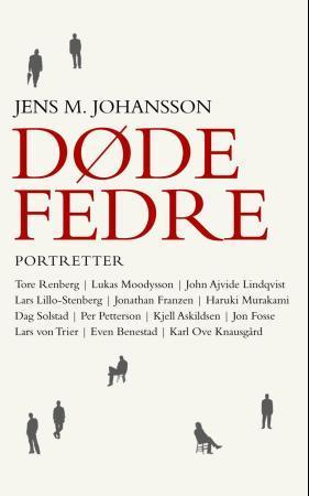 """""""Døde fedre - portretter"""" av Jens M. Johansson"""