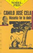 """Masurka for to døde"" av Camilo José Cela"