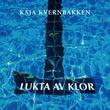 """""""Lukta av klor"""" av Kaja Kvernbakken"""