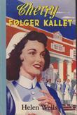 """Cherry Ames Student Nurse (The Cherry Ames Nursing Stories)"" av Helen Wells"