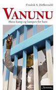 """""""Vanunu - hans kamp og kampen for han"""" av Fredrik S. Heffermehl"""