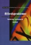 """""""Atferdsproblemer - innføring i pedagogisk analyse"""" av Petter Aasen"""