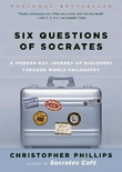 """""""Six Questions of Socrates - A Modern-Day Journey of Discovery through World Philosophy"""" av Christopher Phillips"""