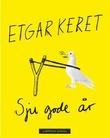 """Sju gode år"" av Etgar Keret"