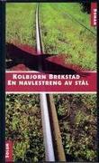 """En navlestreng av stål roman"" av Kolbjørn Brekstad"