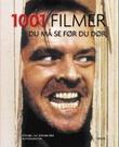 """""""1001 filmer du må se før du dør"""" av Steven Jay Schneider"""