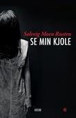 """""""Se min kjole - kriminalroman"""" av Solveig Moen Rusten"""