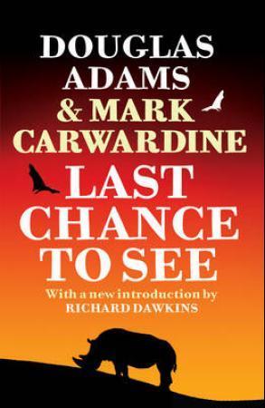 """Last chance to see"" av Douglas Adams"