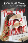 """Two can keep a secret"" av Karen M. McManus"