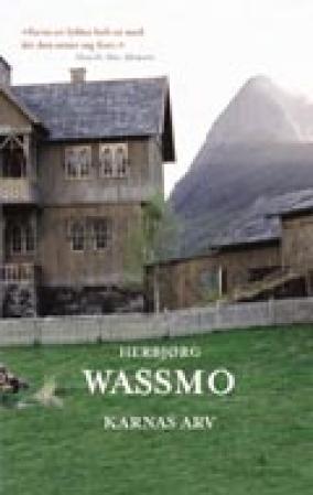 """Karnas arv - roman"" av Herbjørg Wassmo"