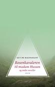 """""""Rosenkavaleren til madame Husson og andre noveller"""" av Guy de Maupassant"""