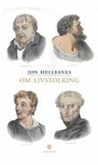 """""""Om livstolking"""" av Jon Hellesnes"""
