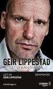 """""""Det vi kan stå for"""" av Geir Lippestad"""