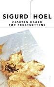 """""""Fjorten dager før frostnettene"""" av Sigurd Hoel"""