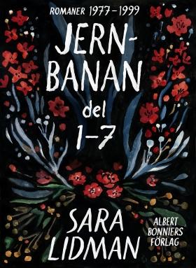"""""""Jernbanan - Del 1-7"""" av Sara Lidman"""