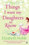 """Things I want my daughters to know"" av Elizabeth Noble"