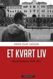 """""""Et kvart liv - Håvard Vederhus 1989-2011"""" av Hans Olav Lahlum"""