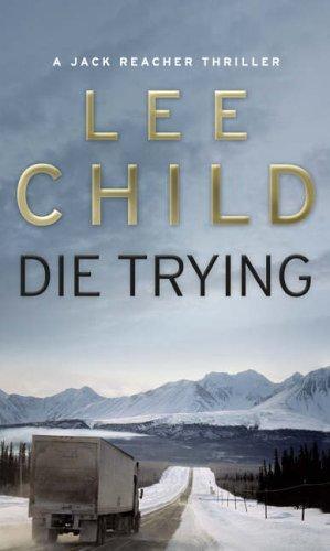 """""""Die Trying"""" av Lee Child"""