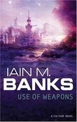 """Use of weapons"" av Iain M. Banks"