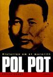 """Pol Pot - historien om et mareritt"" av Philip Short"