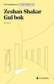 """""""Gul bok roman"""" av Zeshan Shakar"""