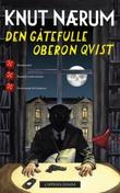 """""""Den gåtefulle Oberon Qvist - åtte mysterier"""" av Knut Nærum"""