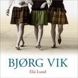 """""""Elsi Lund"""" av Bjørg Vik"""