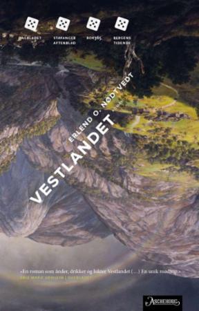 """Vestlandet - roman"" av Erlend O. Nødtvedt"