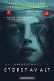 """""""Størst av alt - et rettssalsdrama"""" av Malin Persson Giolito"""