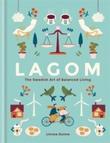 """""""Lagom - the Swedish art of balanced living"""" av Linnea Dunne"""