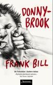 """""""Donnybrook"""" av Frank Bill"""