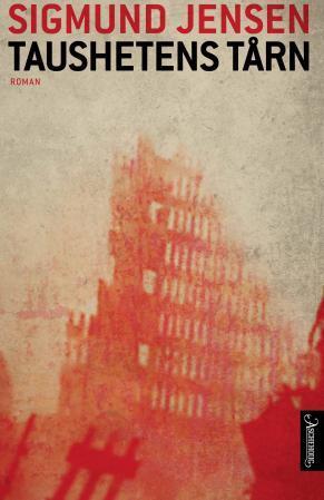 """""""Taushetens tårn - roman"""" av Sigmund Jensen"""
