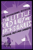 """""""The little old lady who broke all the rules"""" av Catharina Ingelman-Sundberg"""