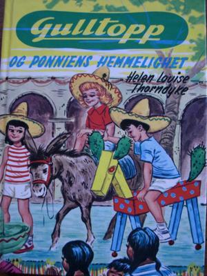 """""""Gulltopp og ponniens hemmelighet"""" av Helen Louise Thorndyke"""