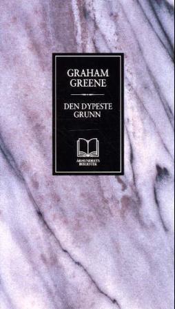 """""""Den dypeste grunn"""" av Graham Greene"""